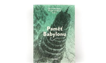 Projít zrcadlem 3: Paměť Babylonu