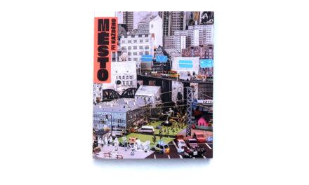 Město pro každého: Manuál urbanisty začátečníka