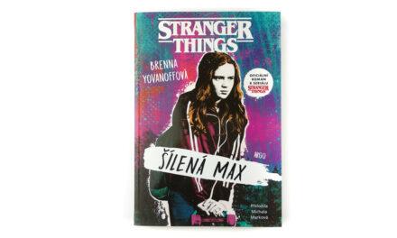 Stranger Things – Šílená Max