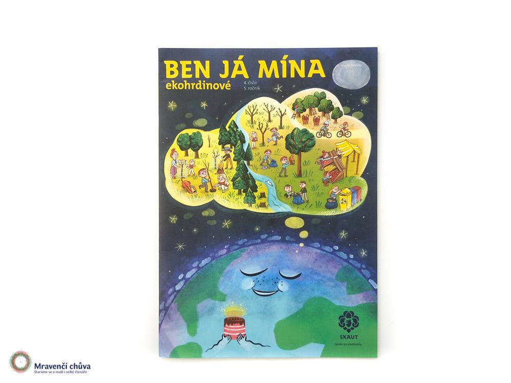 Ben Já Mína: Ekohrdinové