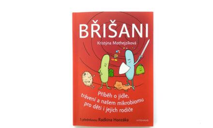 Břišani: Příběh ojídle, trávení anašem mikrobiomu pro děti ijejich rodiče
