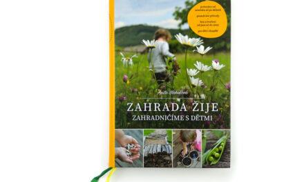 Zahrada žije: Zahradničníme sdětmi