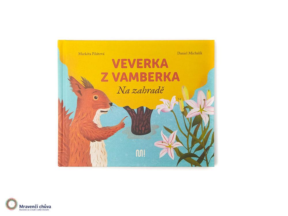 Veverka zVamberka: Na zahradě
